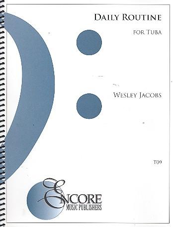 Daily Routine: for tuba