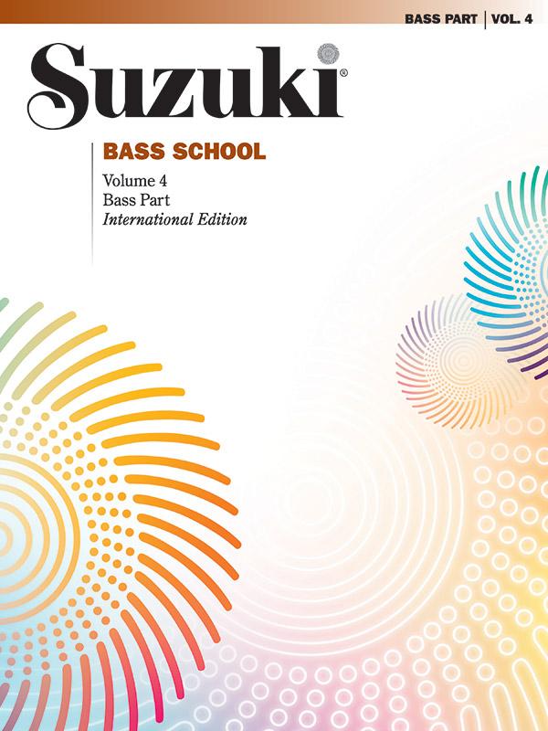 - Suzuki Bass School vol.4 : bass part
