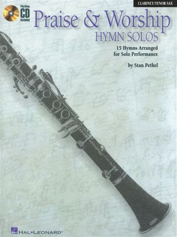 Praise and worship Hymn Solos (+CD): for clarinet tenor saxophone