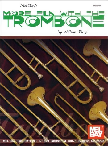 More Fun with the Trombone: for trombone