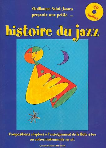 Histoire du Jazz (+CD): pour flûte a bec