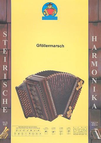 Gföllermarsch: für Steirische Harmonika