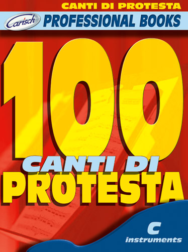 100 Canti di Protesta: for c instruments melody line and chord symbols