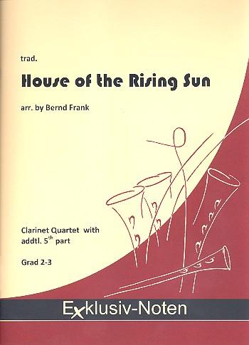 The House of the rising Sun: für 4-5 Klarinetten (4 Klarinetten und Bassklarinette)