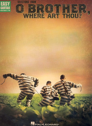 O Brother where art Thou (Selections): songbook vocal/easy guitar/tab