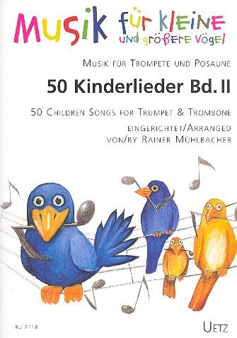 50 Kinderlieder Band 2: für Trompete und Posaune