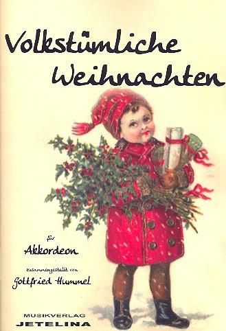 Volkstümliche Weihnachten: für Akkordeon (mit  Text)