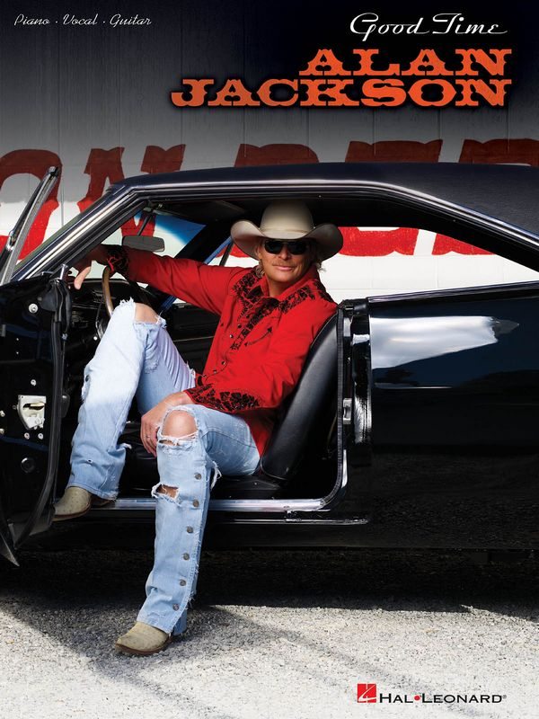 Alan Jackson: Good Time Songbook for piano/vocal/guitar