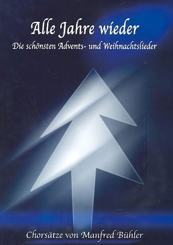 Alle Jahre wieder: für Männerchor a capella Paket (Heft 1 und Heft 2 mit CD)