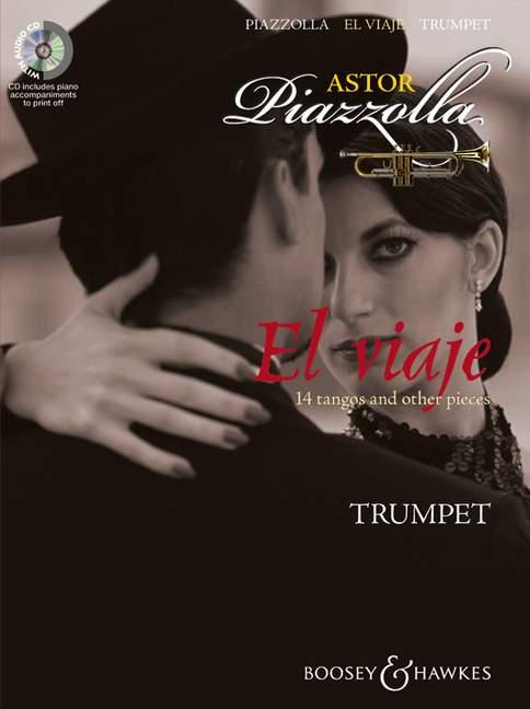El viaje (+CD): für Trompete