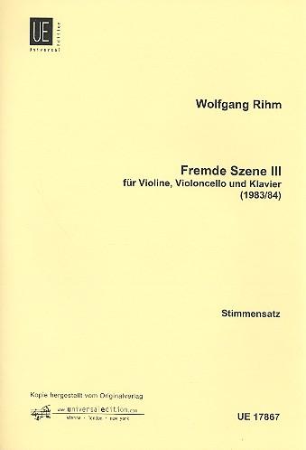 Fremde Szene 3: für Violine, Violoncello und Klavier (1983/84)