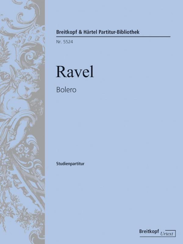 Bolero: für Orchester Studienpartitur