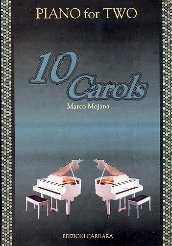 10 Carols for two: for piano 4 hands score