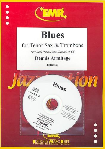 Blues (+CD): für Tenorsaxophon, Posaune und Klavier