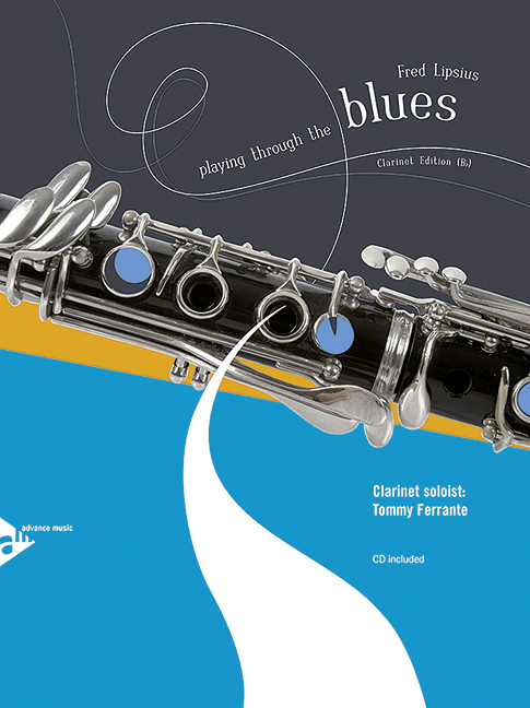 Playing through the Blues (+CD): for clarinet