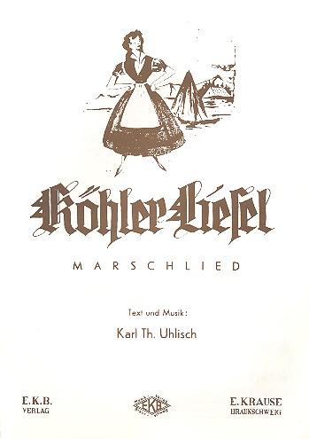 Köhler-Liesel: Einzelausgabe für Klavier/Gesang/Gitarre