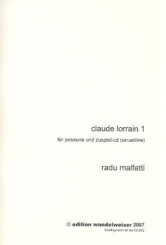 Claude Lorrain 1: für Posaune und CD (Sinustöne)