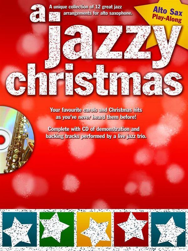 A jazzy Christmas (+CD): for alto saxophone