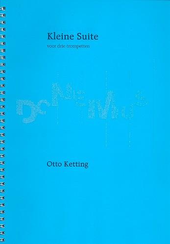Kleine Suite: für 3 Trompeten Partitur (1957)
