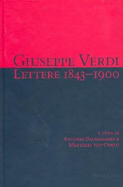 Giuseppe Verdi: Lettere 1843-1900