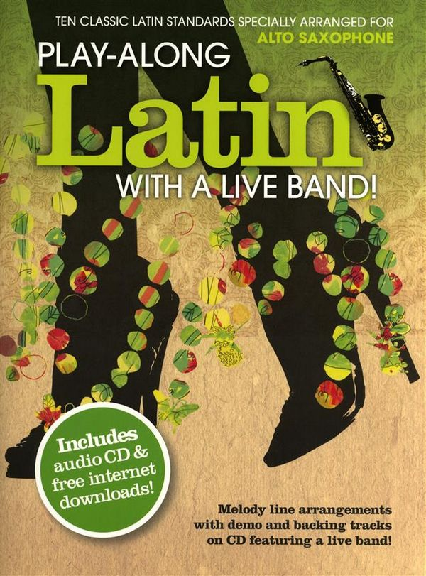 Playalong Latin with a Live Band (+CD): for alto saxophone