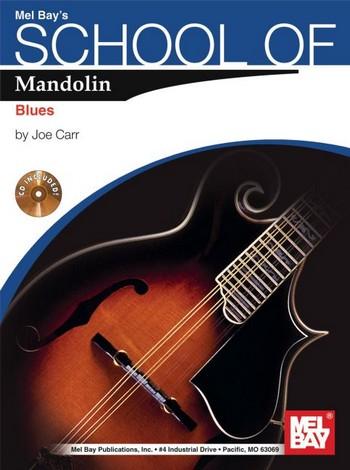 Carr, Joe - School of Mandolin  - Blues (+CD) :