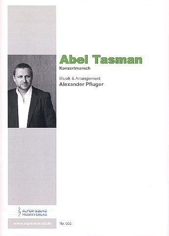 Abel Tasman: für Blasorchester Direktion und Stimmen