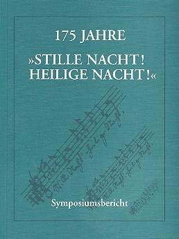 175 Jahre Stille Nacht heilige Nacht Symposiumsbericht