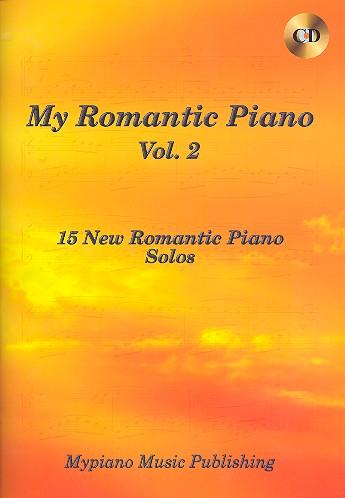 - My romantic Piano vol.2 (+CD) : for piano