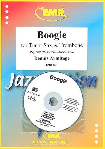 Boogie (+CD): für Tenorsaxophon, Posaune und Klavier