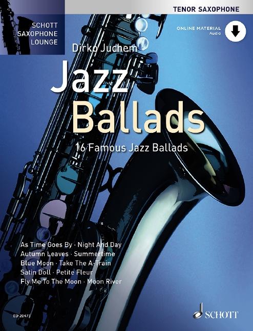 Jazz Ballads (+CD): für Tenorsaxophon und Klavier