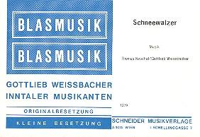 Schneewalzer: für Klarinette, 4 Blechbläser und Akkordeon