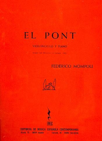 Mompou y Dencausse, Federico - El Pont :
