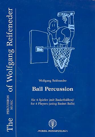 Ball Percussion: für 4 Spieler mit Basketbällen
