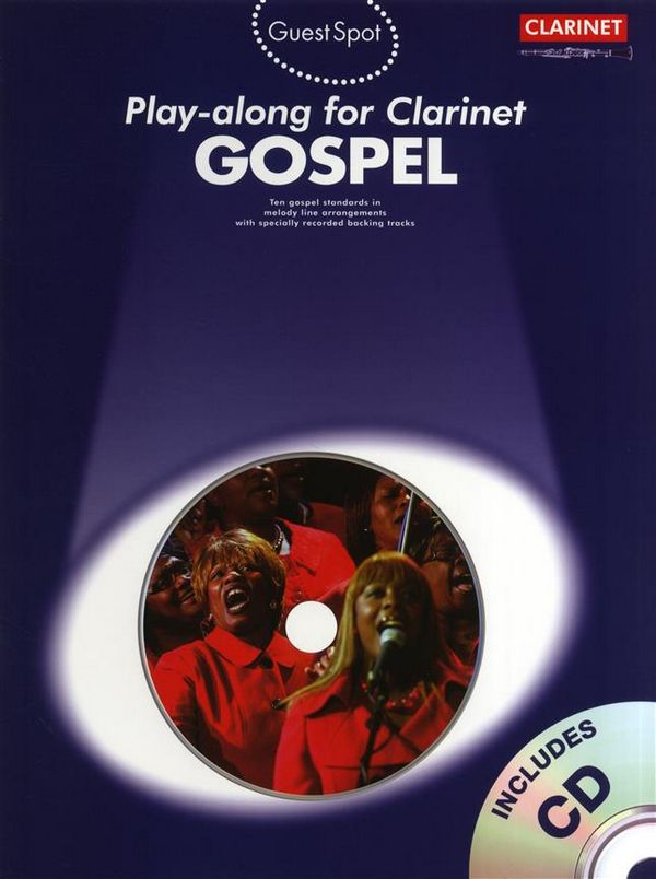 Gospel (+CD): for clarinet Guest Spot Playalong