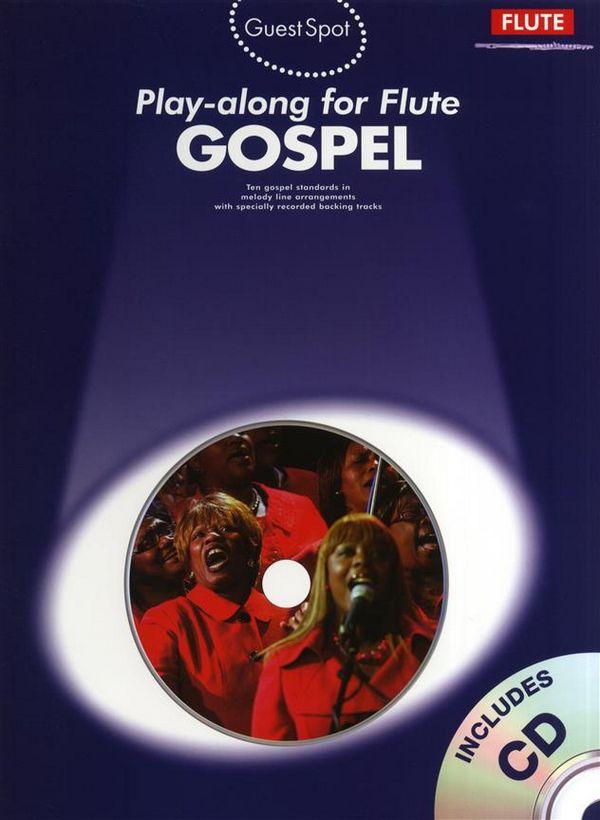 Gospel (+CD): for flute Guest Spot Playalong