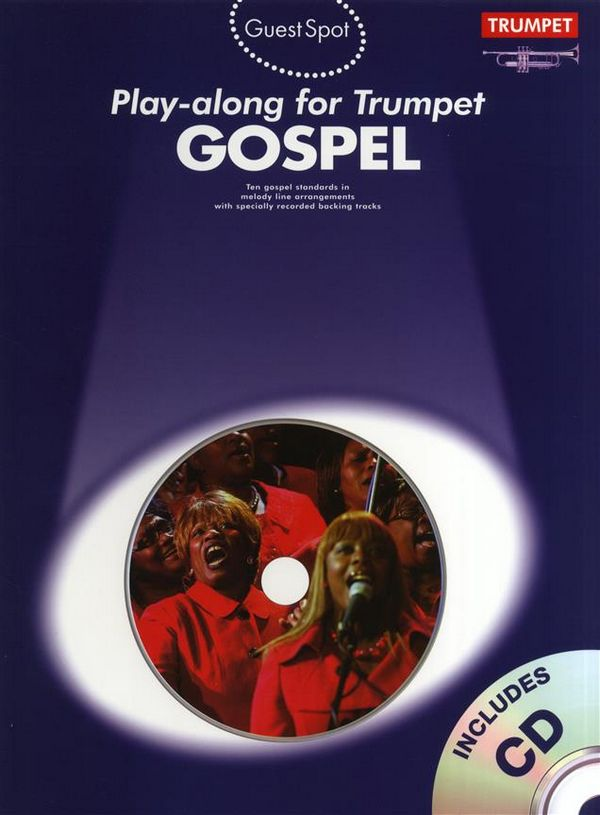 Gospel (+CD): for trumpet Guest Spot Playalong