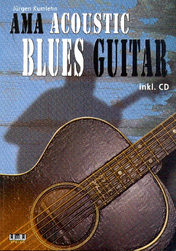 Acoustic Blues Guitar (+CD): für Gitarre/Tabulatur