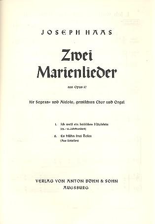2 Marienlieder opus.57: für Sopran, Alt, gem Chor und Orgel