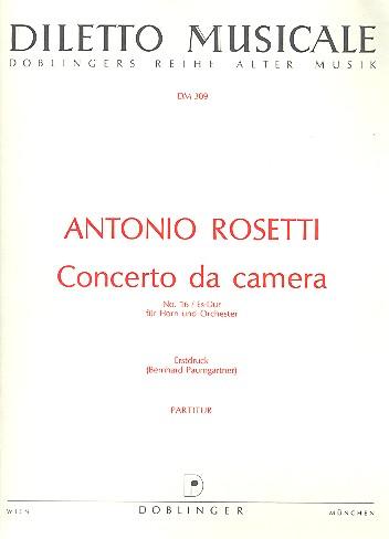Concerto da camera Es-Dur Nr.16: für Horn und Orchester