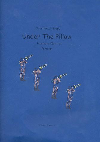 Under the Pillow: for 4 trombones score+parts
