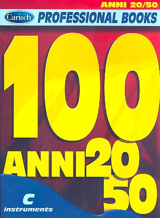 100 Anni 20-50: for c instruments text, melody line and chord symbols (it)