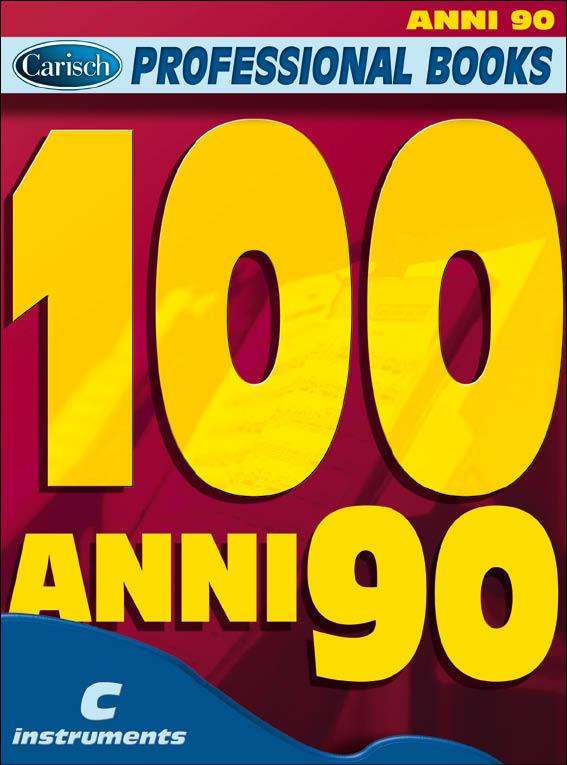 100 Anni 90: for c instruments text, melody line and chord symbols (it)