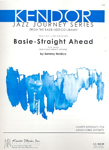 Basie- Straight ahead: for jazz ensemble score and parts