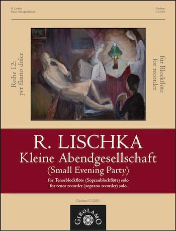 Lischka, Rainer - Kleine Abendgesellschaft :