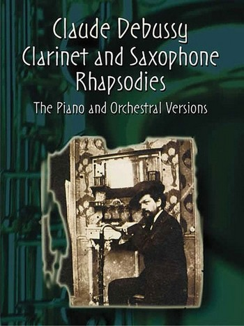 The Clarinet and Saxophons Rhapsodies: score and piano reduction
