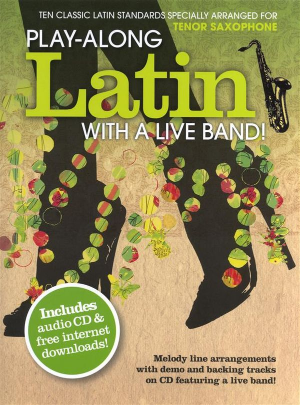 Play-Along Latin with a Live Band (+CD): for tenor saxophone