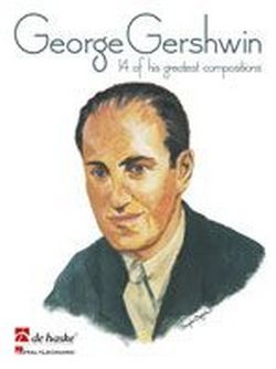 Gershwin, George - 14 of his greatest Compositions :