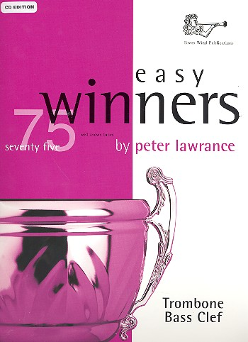 Easy Winners (+CD): 75 well-known tunes for trombone in bass clef