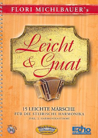 Leicht & guat (+CD): für 1-2 Steirische Harmonikas